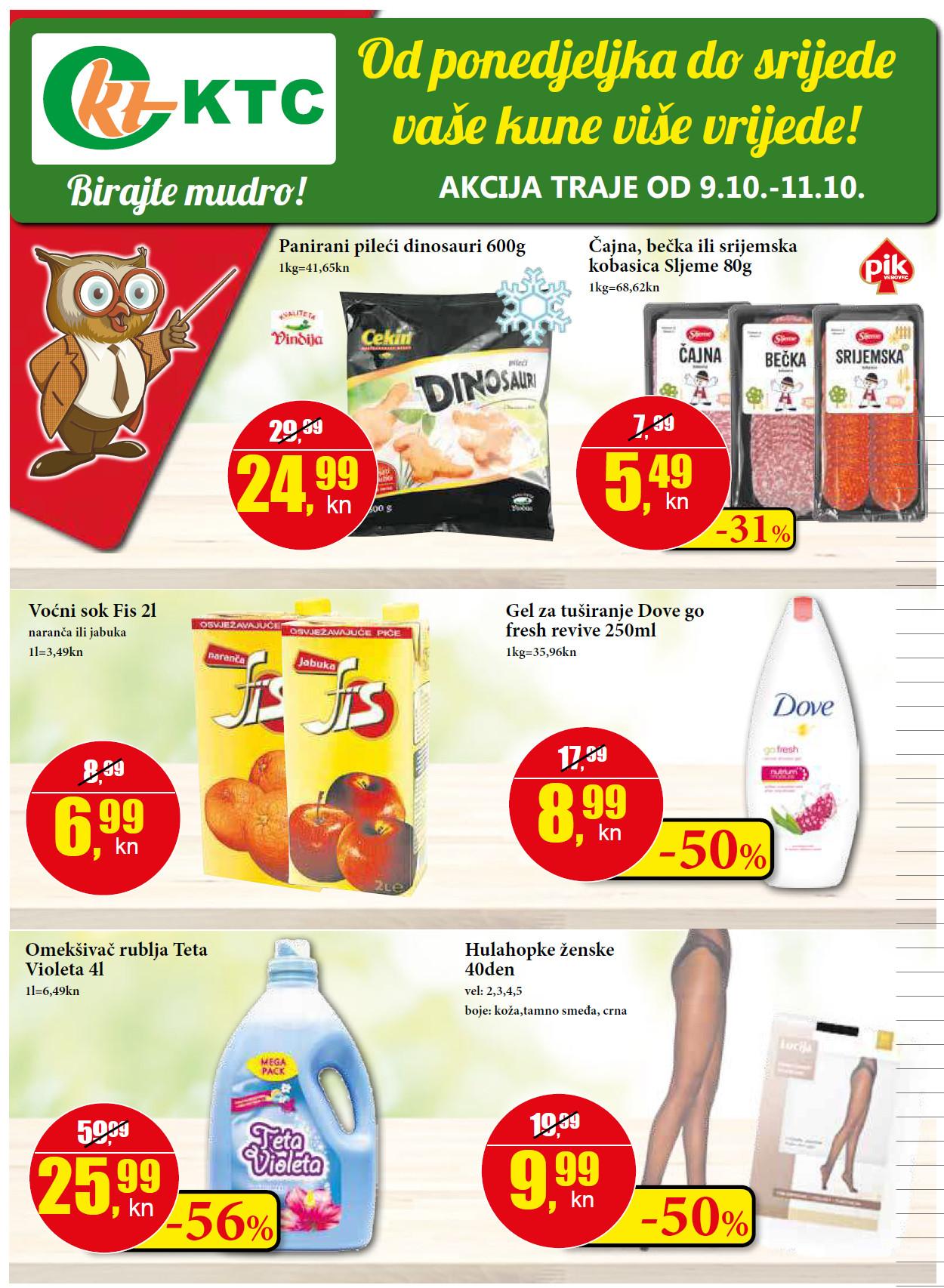 Od ponedeljka do srijede vaše kune više vrijede!  Top ponuda za početak tjedna od 09.- 11.10.2017. u KTC supermarketima.