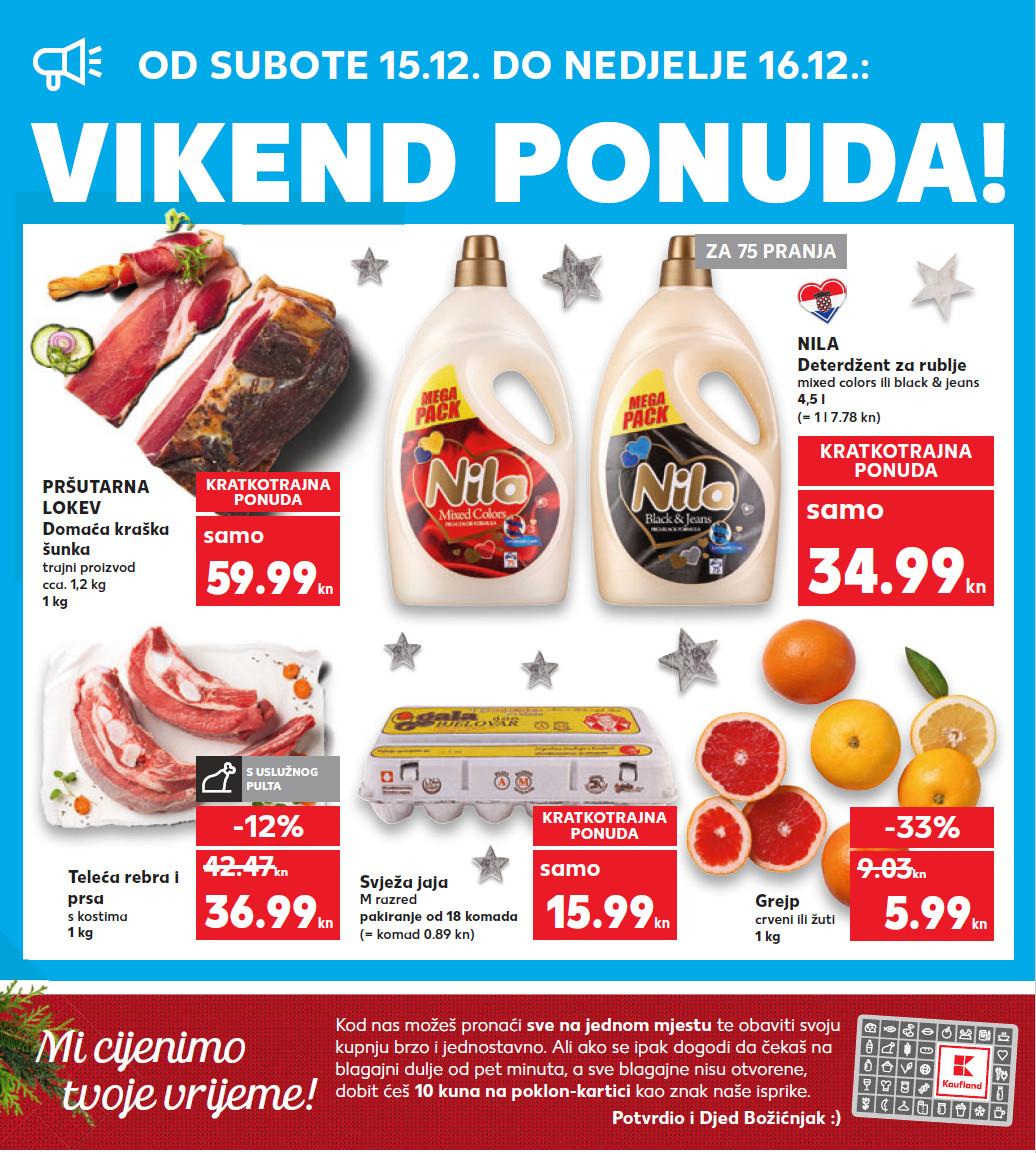 Top ponuda samo u subotu i nedjelju. Nova vikend akcija od 15.- 16.12.2018. u Kaufland supermarketima.